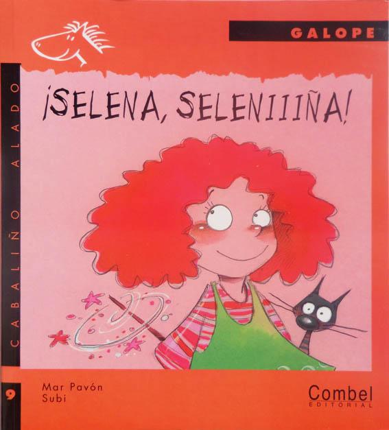 Selena, Seleeena!