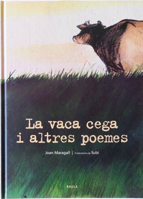 La vaca cega i altres poemes