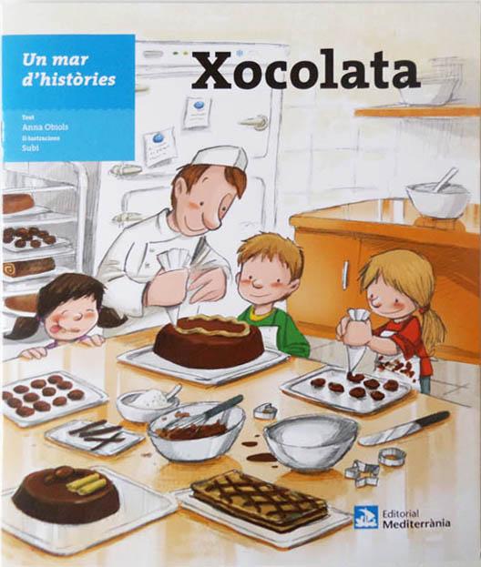 Xocolata / Un mar d'històries